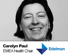 Carolyn Paul, EMEA Health Chair, Edelman