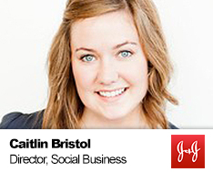 Caitlin Bristol DIRECTOR, SOCIAL BUSINESS PRACTICES, JOHNSON & JOHNSON